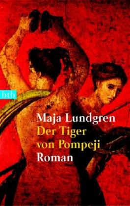 Der Tiger von Pompeji