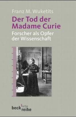 Der Tod der Madame Curie