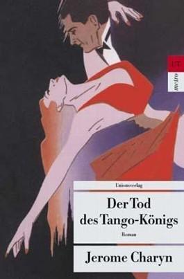 Der Tod des Tango-Königs