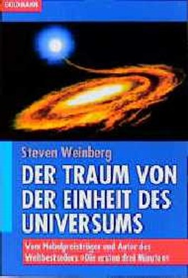 Der Traum von der Einheit des Universums
