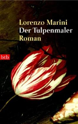 Der Tulpenmaler