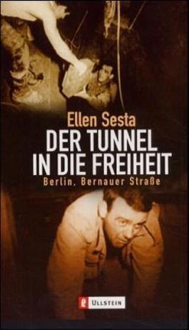 Der Tunnel in die Freiheit