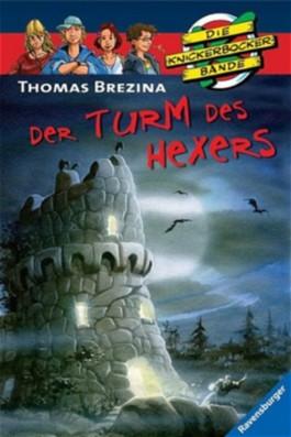 Die Knickerbocker-Bande: Der Turm des Hexers