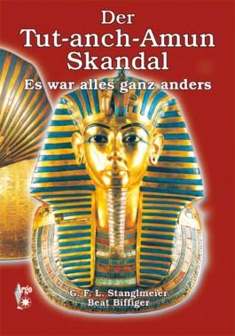 Der Tut-anch-Amun Skandal