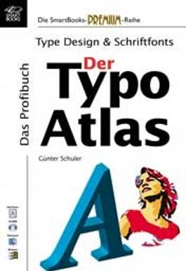 Der Typo Atlas - Type Design und Schriftfonts