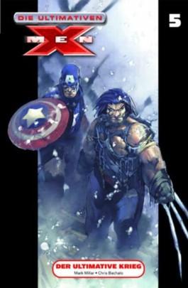 Die Ultimativen X-Men / Der ultimative Krieg