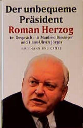 Der unbequeme Präsident Roman Herzog