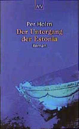 Der Untergang der Estonia.