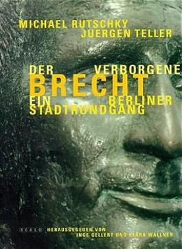 Der verborgene Brecht, Ein Berliner Stadtrundgang