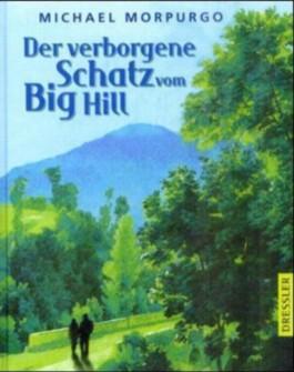 Der verborgene Schatz vom Big Hill