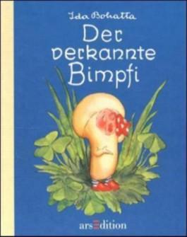 Der verkannte Bimpfi