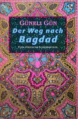 Der Weg nach Bagdad