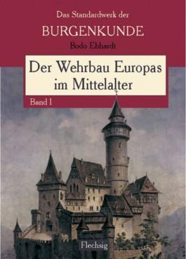 Der Wehrbau Europas im Mittelalter, 3 Bde.