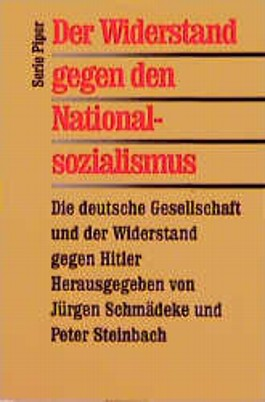 Der Widerstand gegen den Nationalsozialismus
