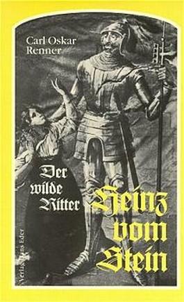 Der wilde Ritter Heinz vom Stein