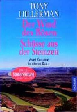 Der Wind des Bösen / Schüsse aus der Steinzeit. Zwei Romane in einem Band.