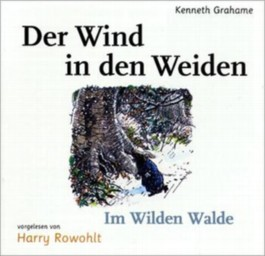 Der Wind in den Weiden 2 - Im Wilden Walde