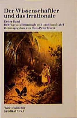 Der Wissenschaftler und das Irrationale. Bd.1