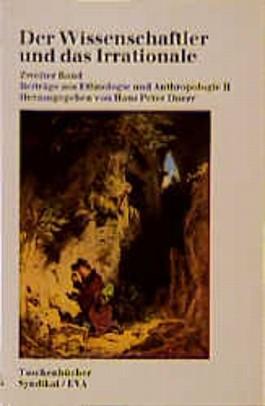 Der Wissenschaftler und das Irrationale. Bd.2
