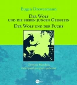 Der Wolf und die sieben Geißlein / Der Wolf und der Fuchs