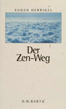 Der Zen-Weg