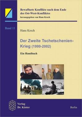 Der zweite Tschetschenien-Krieg (1999-2002)