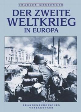 Der Zweite Weltkrieg in Europa