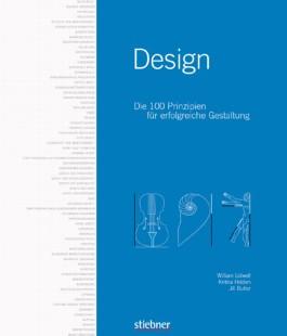 Design - Die 100 Prinzipien für erfolgreiche Gestaltung