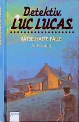 Detektiv Luc Lucas, Drei rätselhafte Fälle