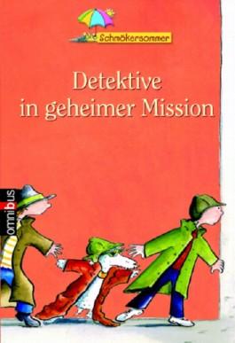 Detektive in geheimer Mission