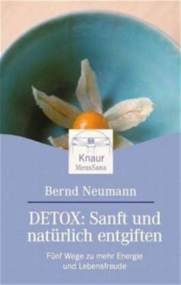 Detox: Sanft und natürlich entgiften