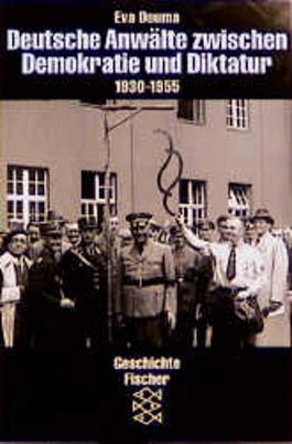Deutsche Anwälte zwischen Demokratie und Diktatur