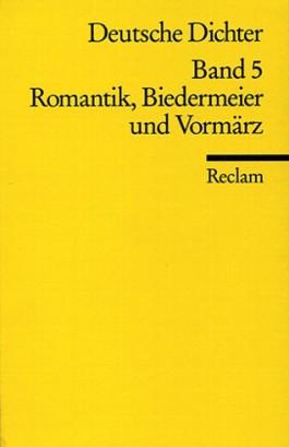 Deutsche Dichter. Leben und Werk deutschsprachiger Autoren
