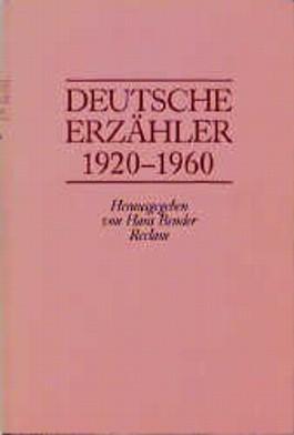 Deutsche Erzähler 1920 - 1960