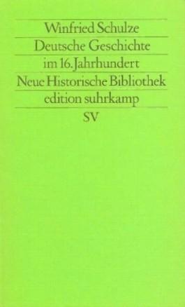Deutsche Geschichte im 16. Jahrhundert