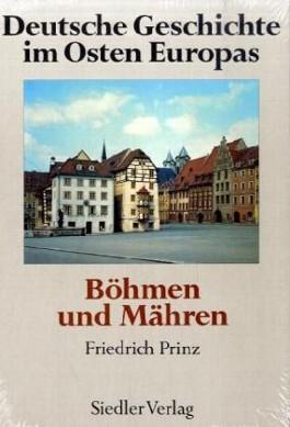 Deutsche Geschichte im Osten Europas: Böhmen und Mähren