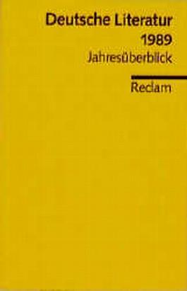 Deutsche Literatur 1989