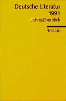 Deutsche Literatur 1991