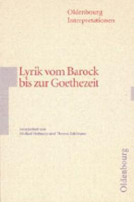 Deutsche Lyrik vom Barock bis zur Goethezeit