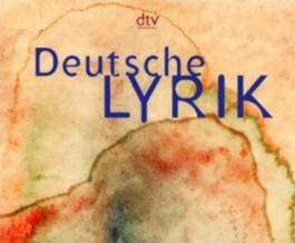 Deutsche Lyrik von den Anfängen bis zur Gegenwart