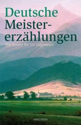 Deutsche Meistererzählungen