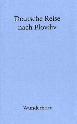 Deutsche Reise nach Plovdiv