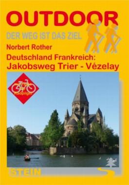 Deutschland Frankreich: Jakobsweg Trier - Vézalay