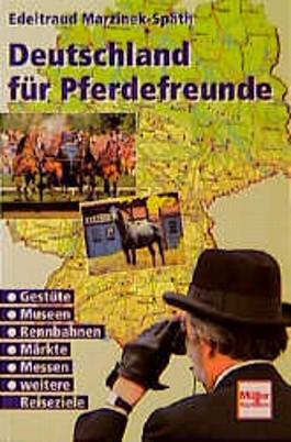 Deutschland für Pferdefreunde