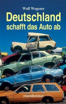 Deutschland schafft das Auto ab