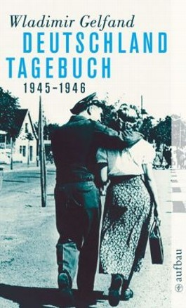Deutschland-Tagebuch 1945-1946