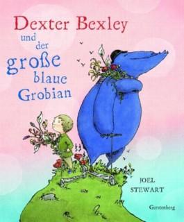 Dexter Bexley und der grosse blaue Grobian