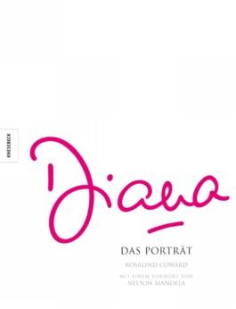 Diana: Das Porträt