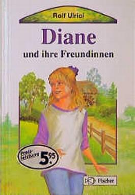 Diane und ihre Freundinnen