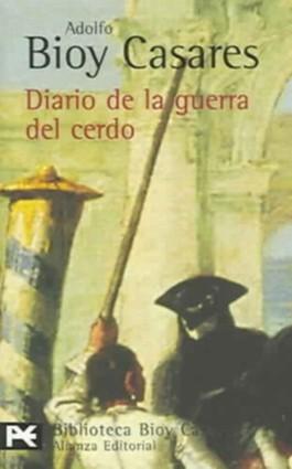 Diario de la guerra del cerdo / Diary of the war of the pig